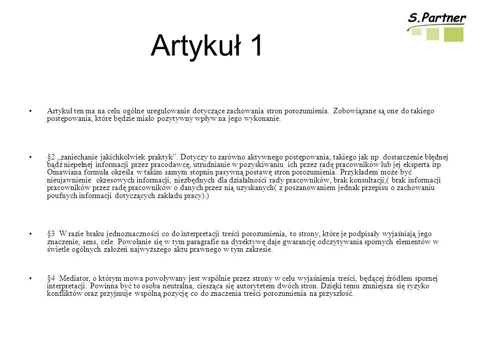 Artykuł 1 Artykuł ten ma na celu ogólne uregulowanie dotyczące zachowania stron porozumienia.