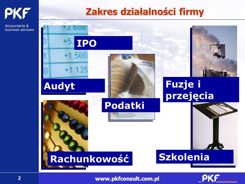 3 www.pkfconsult.com.pl 1 miejsce 1 miejsce w rankingu firm audytorskich wprowadzających spółki na giełdę wg dziennika Parkiet za 2007 rok (24.01.2008) i za I półrocze 2008r.