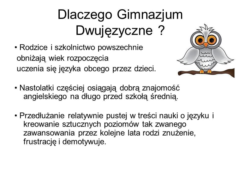 Dlaczego Gimnazjum Dwujęzyczne .