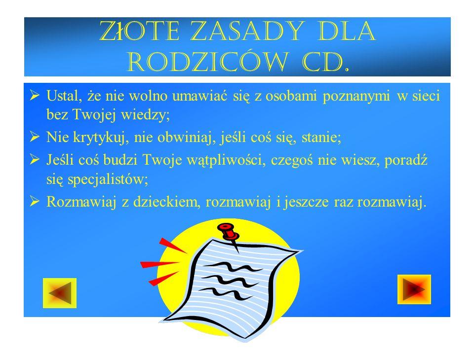 Z ł ote zasady dla rodziców cd.