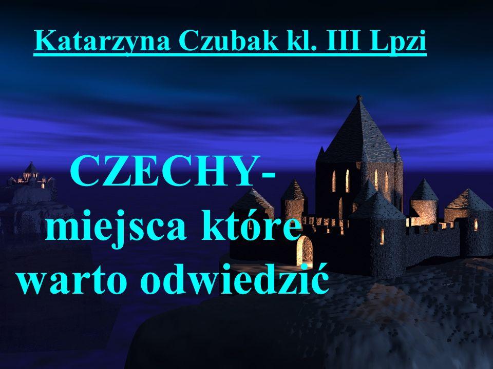 WIADOMOŚCI OGÓLNE: Stolica: Praga (Praha) Powierzchnia: 78 866 km kw.