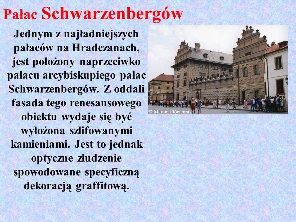 Pałac Schwarzenbergów Jednym z najładniejszych pałaców na Hradczanach, jest położony naprzeciwko pałacu arcybiskupiego pałac Schwarzenbergów. Z oddali