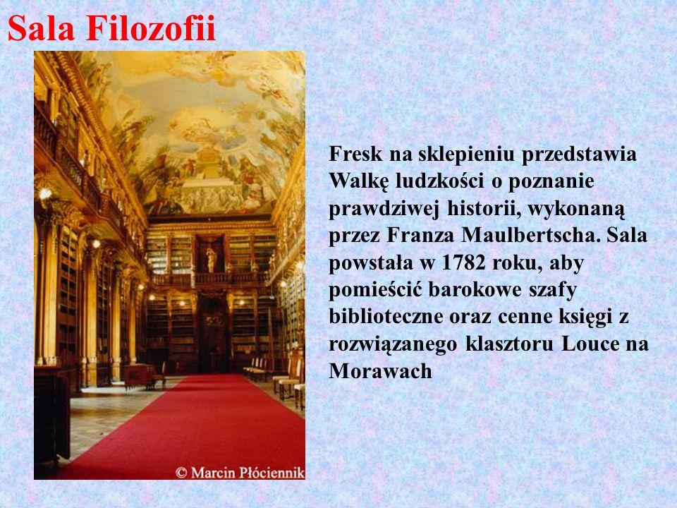 Sala Filozofii Fresk na sklepieniu przedstawia Walkę ludzkości o poznanie prawdziwej historii, wykonaną przez Franza Maulbertscha. Sala powstała w 178