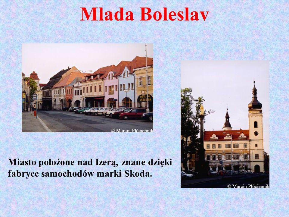 Mlada Boleslav Miasto położone nad Izerą, znane dzięki fabryce samochodów marki Skoda.
