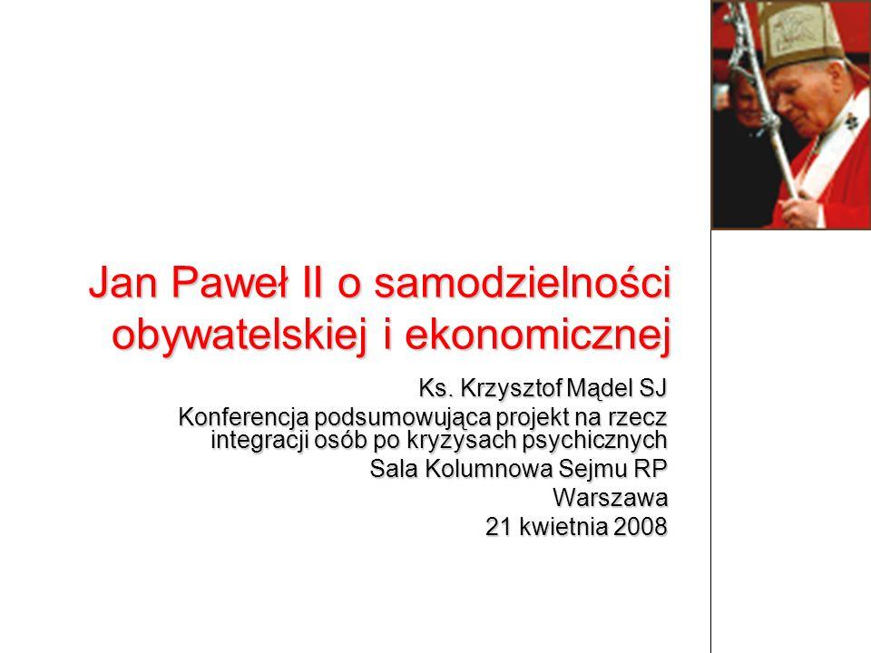 Ks. Krzysztof Mądel SJ Konferencja podsumowująca projekt na rzecz integracji osób po kryzysach psychicznych Sala Kolumnowa Sejmu RP Warszawa 21 kwietn
