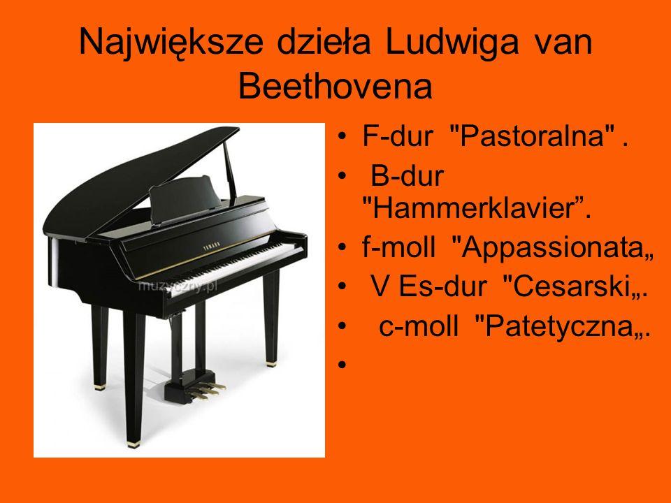 Największe dzieła Ludwiga van Beethovena F-dur