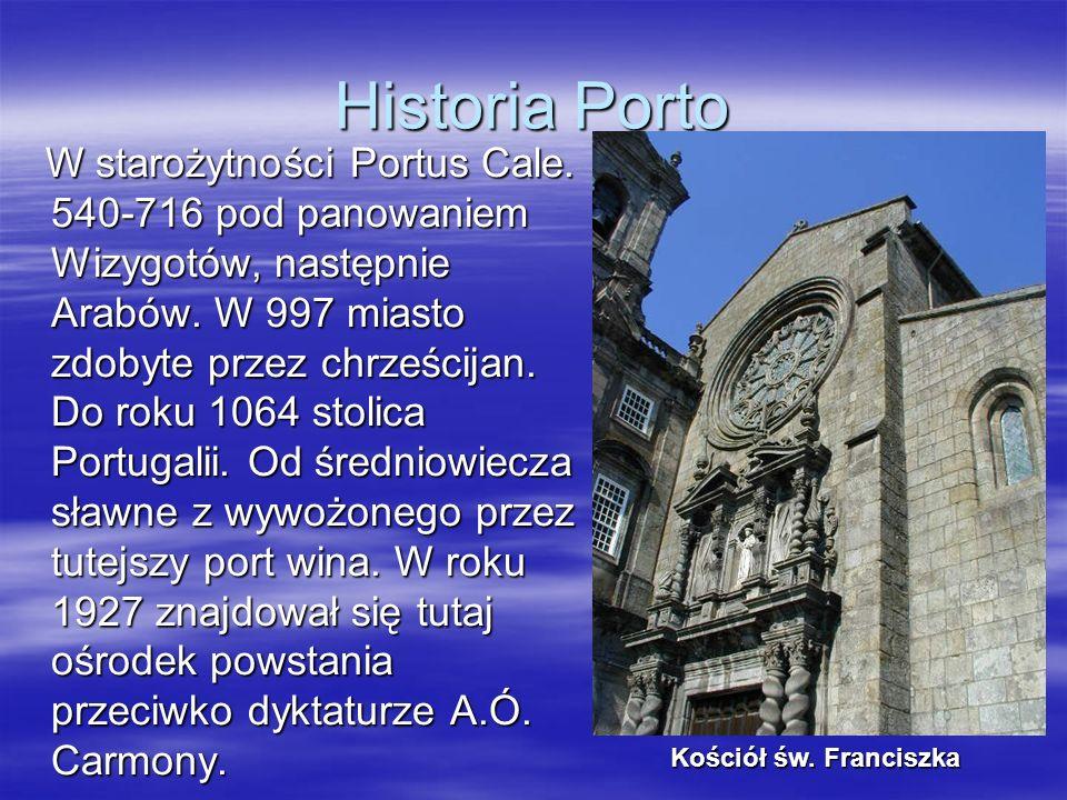 Historia Porto W starożytności Portus Cale. 540-716 pod panowaniem Wizygotów, następnie Arabów. W 997 miasto zdobyte przez chrześcijan. Do roku 1064 s