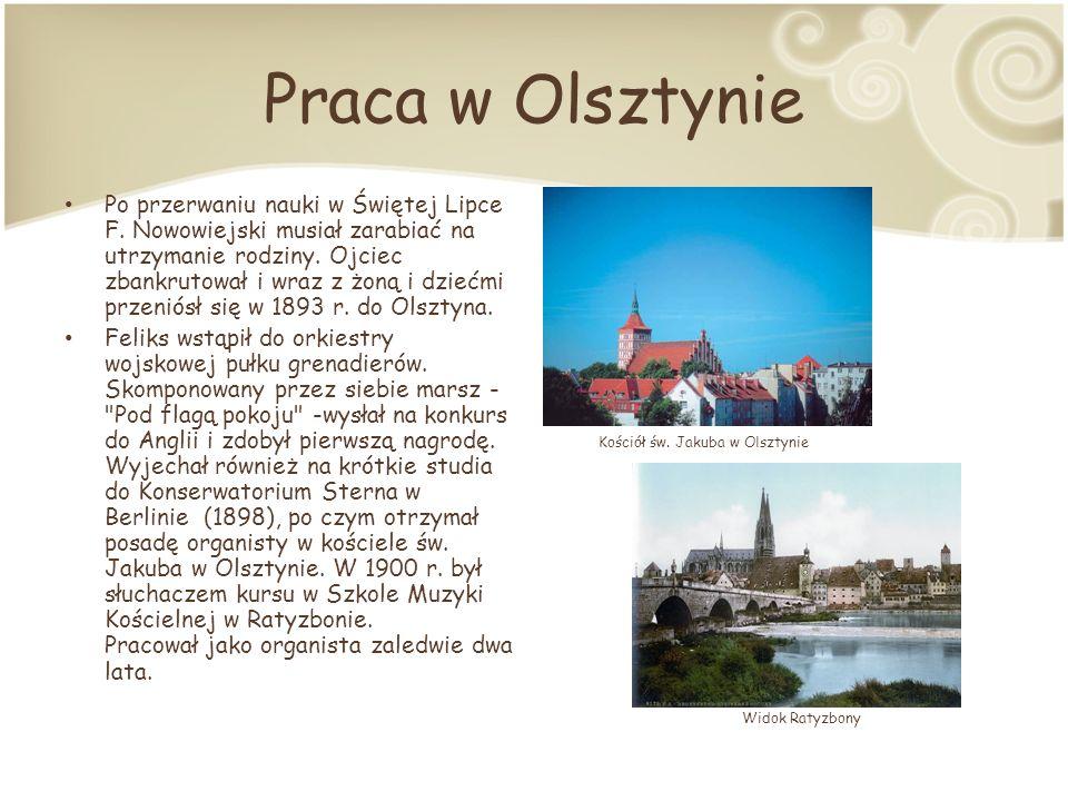 Praca w Olsztynie Po przerwaniu nauki w Świętej Lipce F.