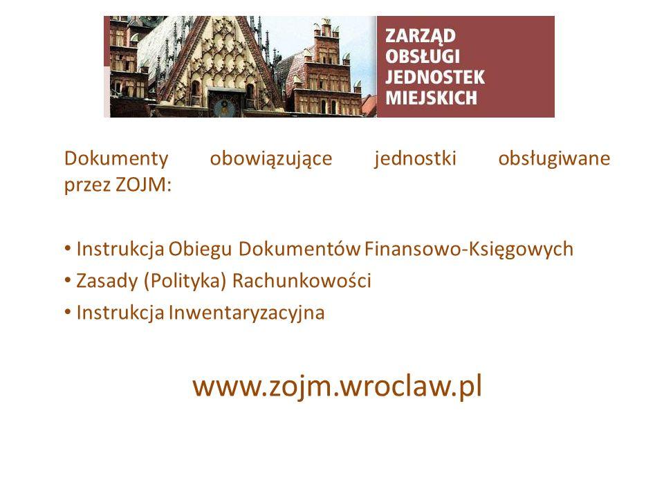TYTUŁ SLAJDU Dokumenty obowiązujące jednostki obsługiwane przez ZOJM: Instrukcja Obiegu Dokumentów Finansowo-Księgowych Zasady (Polityka) Rachunkowośc