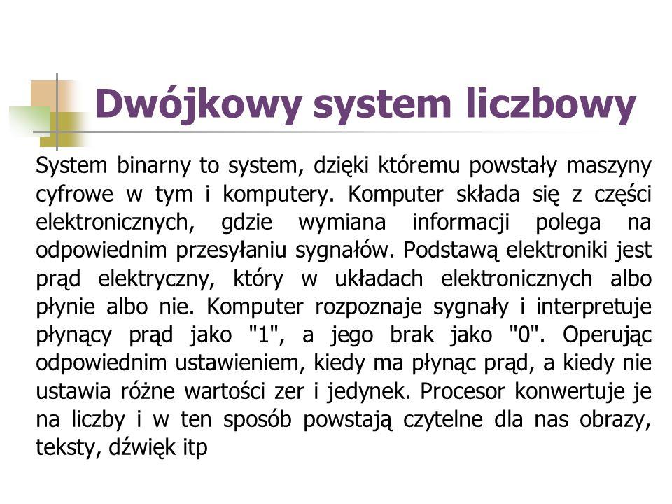 Przykład zamiany liczby z systemu dziesiętnego na system ósemkowy 100:8 = 12 reszty = 4 12:8 =1 reszty = 4 1:8= 0 reszty = 1 Teraz czytamy od dołu: 144 w systemie oktalnym to 100 w systemie dziesiętnym.