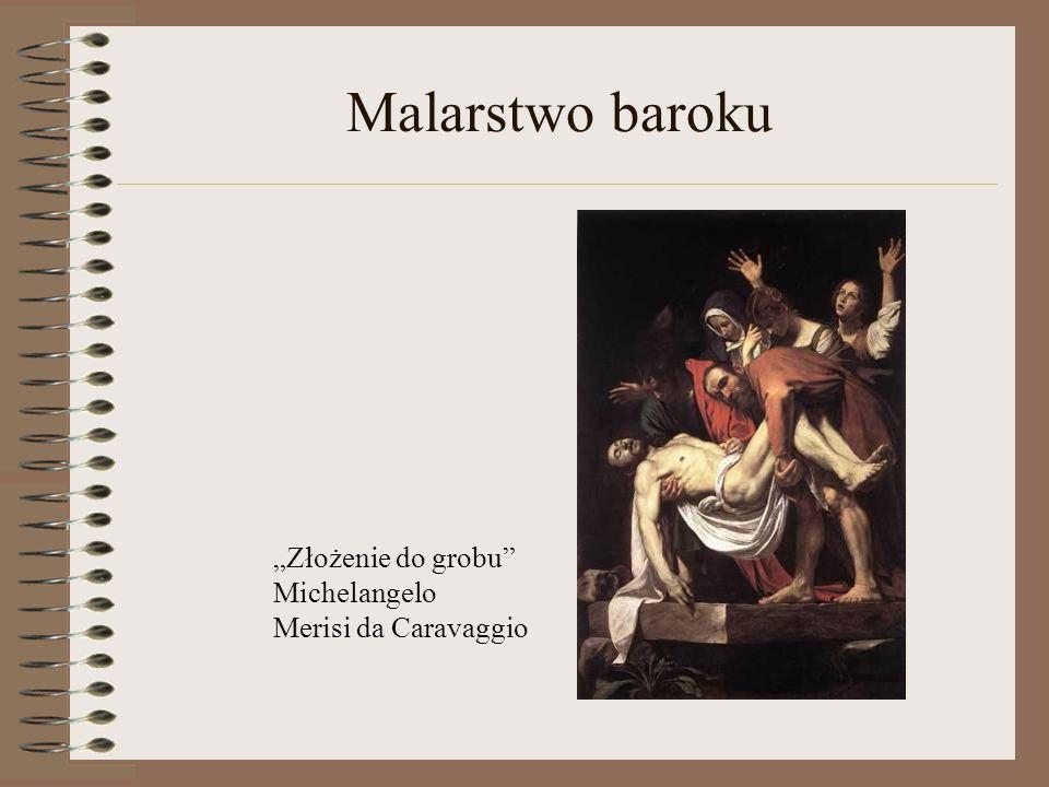 Malarstwo baroku Cechy malarstwa barokowego to w szczególności realizm oraz duża rola światła i koloru. Najwybitniejsi twórcy: Pietro da Cortona Domen