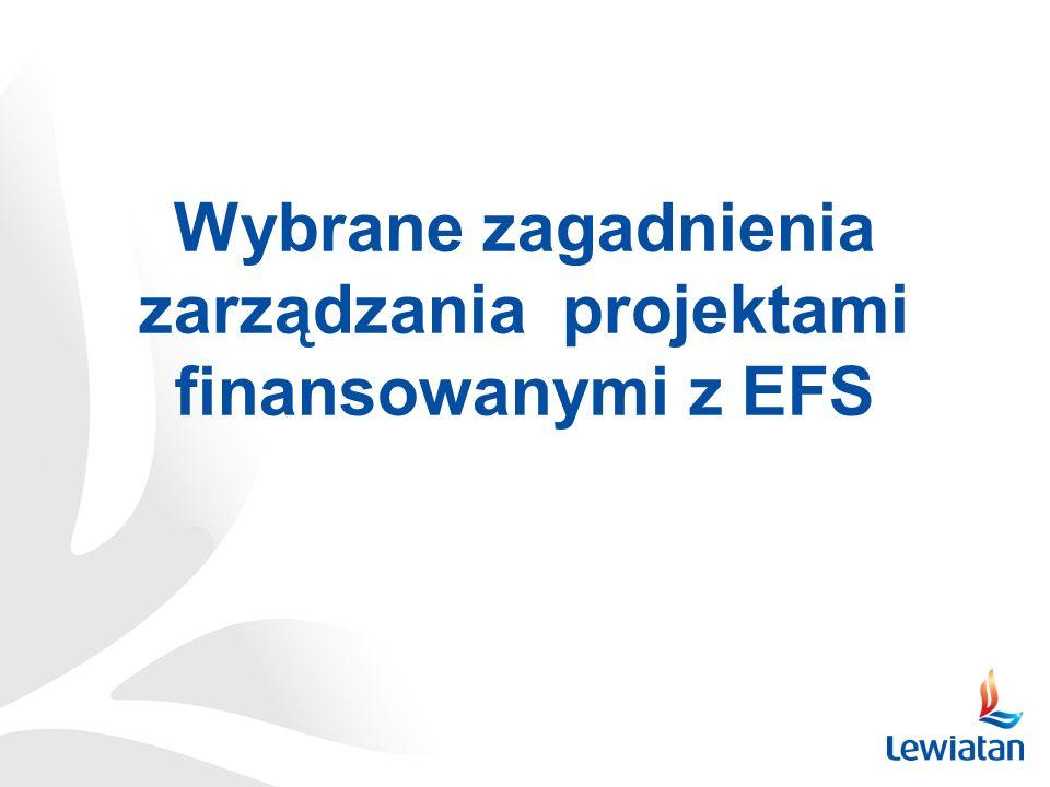 Wybrane zagadnienia zarządzania projektami finansowanymi z EFS