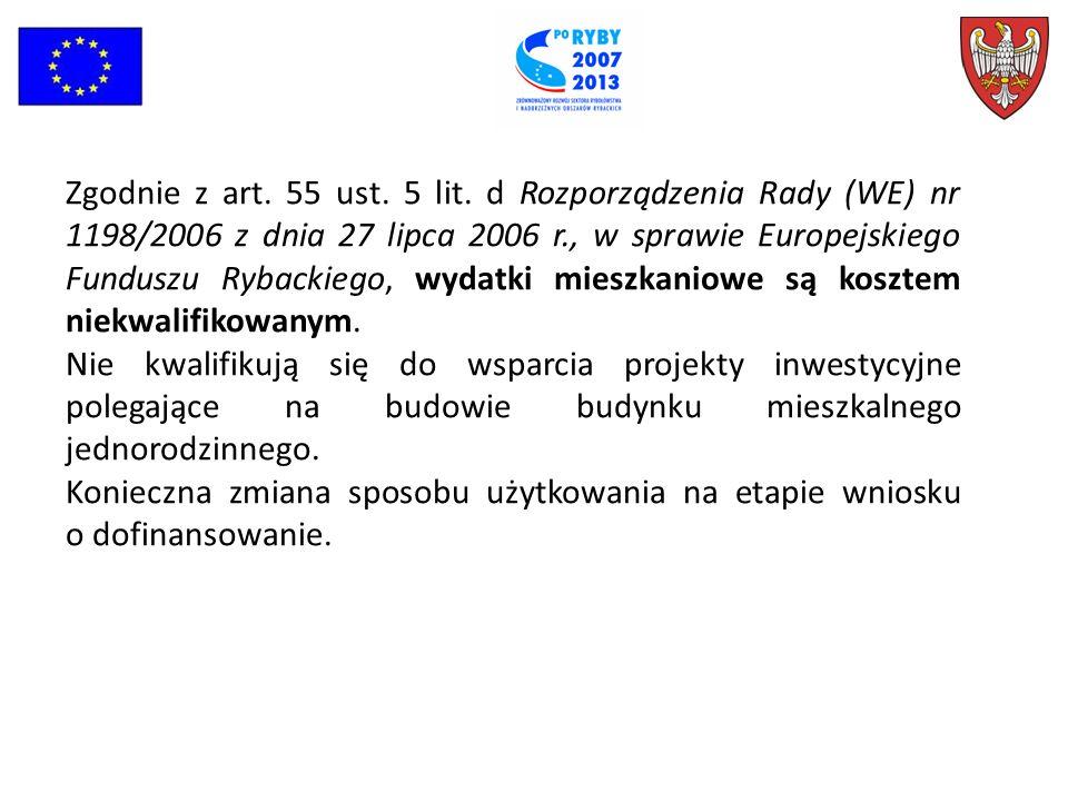 Zgodnie z art. 55 ust. 5 lit.