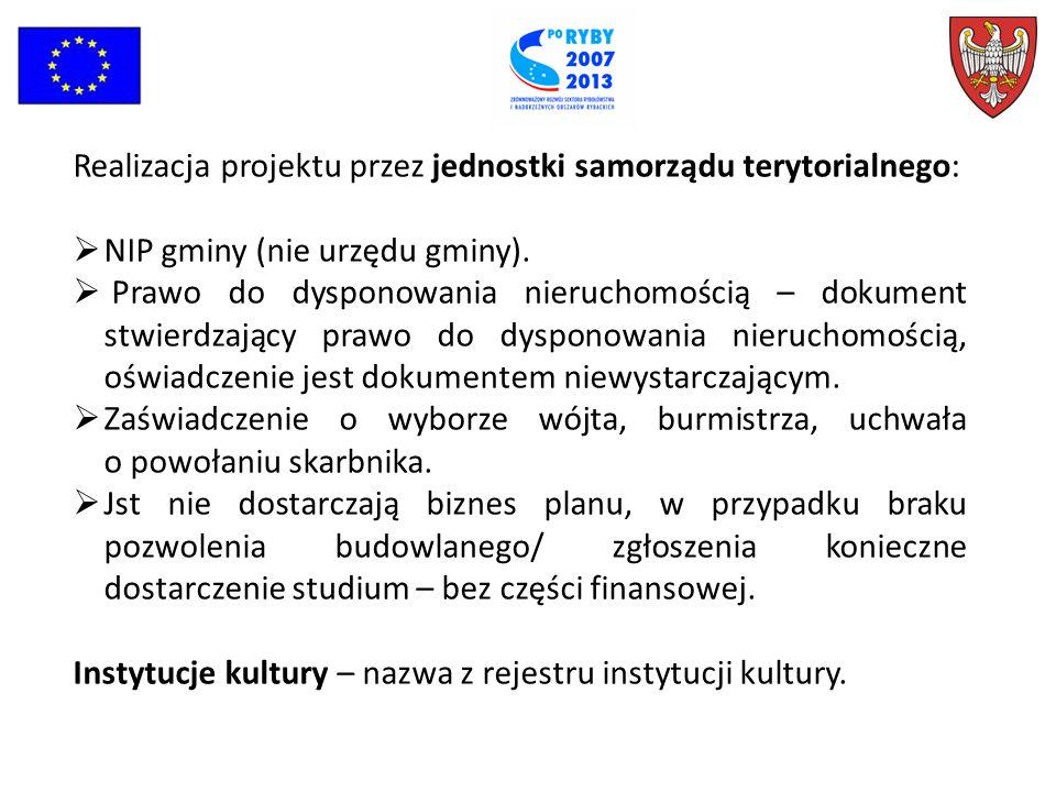 Realizacja projektu przez jednostki samorządu terytorialnego: NIP gminy (nie urzędu gminy).