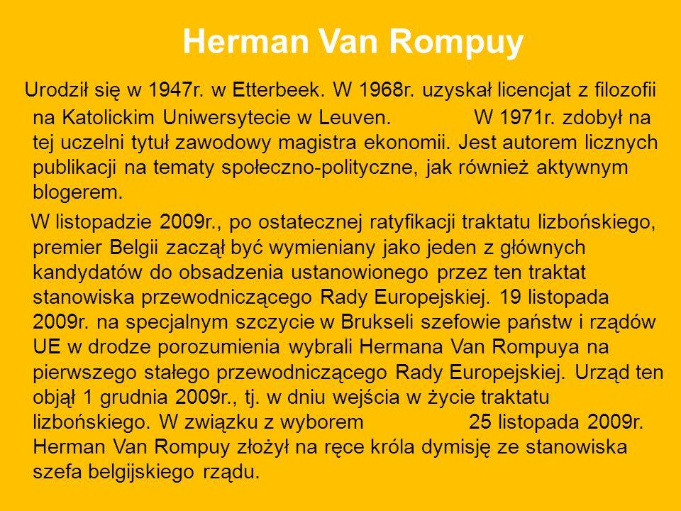 Herman Van Rompuy Urodził się w 1947r.w Etterbeek.