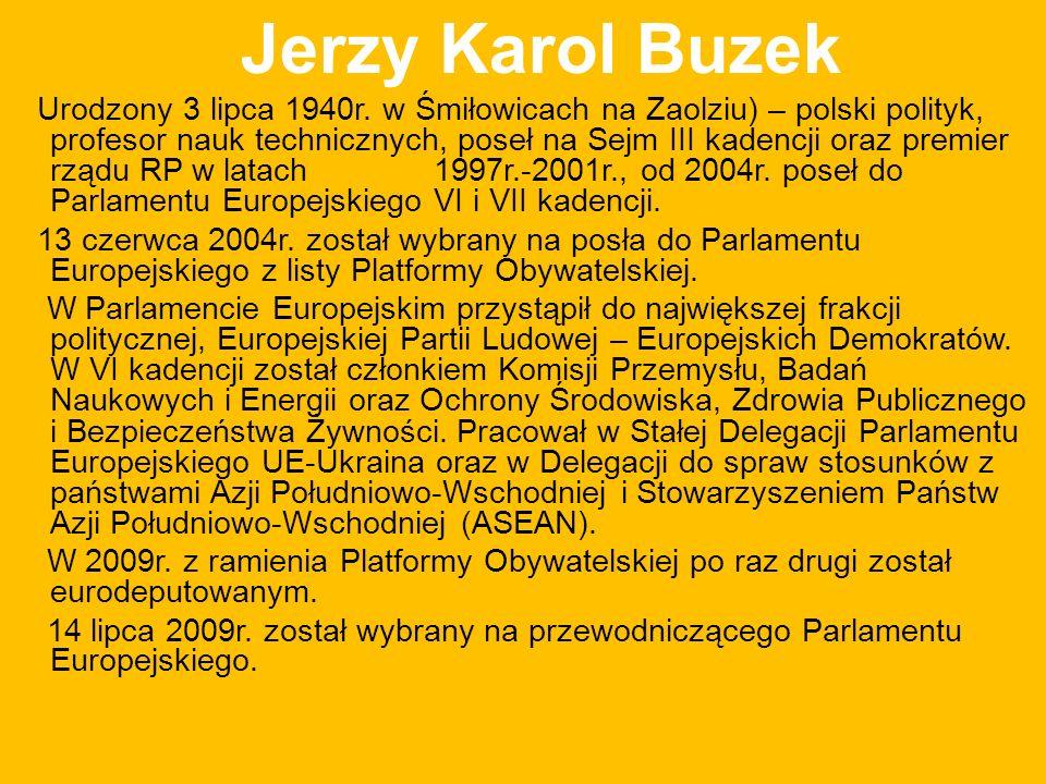 Jerzy Karol Buzek Urodzony 3 lipca 1940r.