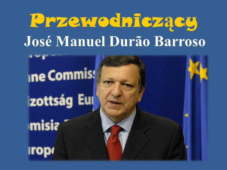 Przewodnicz ą cy José Manuel Durão Barroso