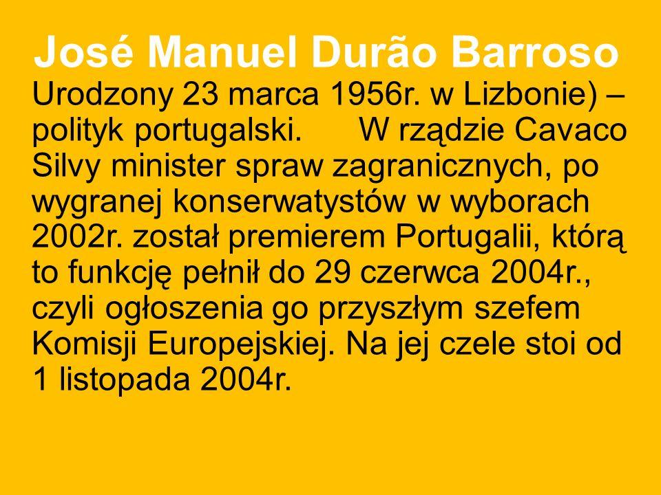 José Manuel Durão Barroso Urodzony 23 marca 1956r.