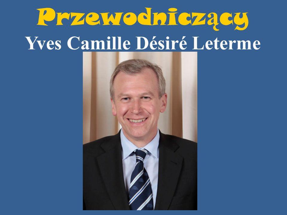 Przewodnicz ą cy Yves Camille Désiré Leterme