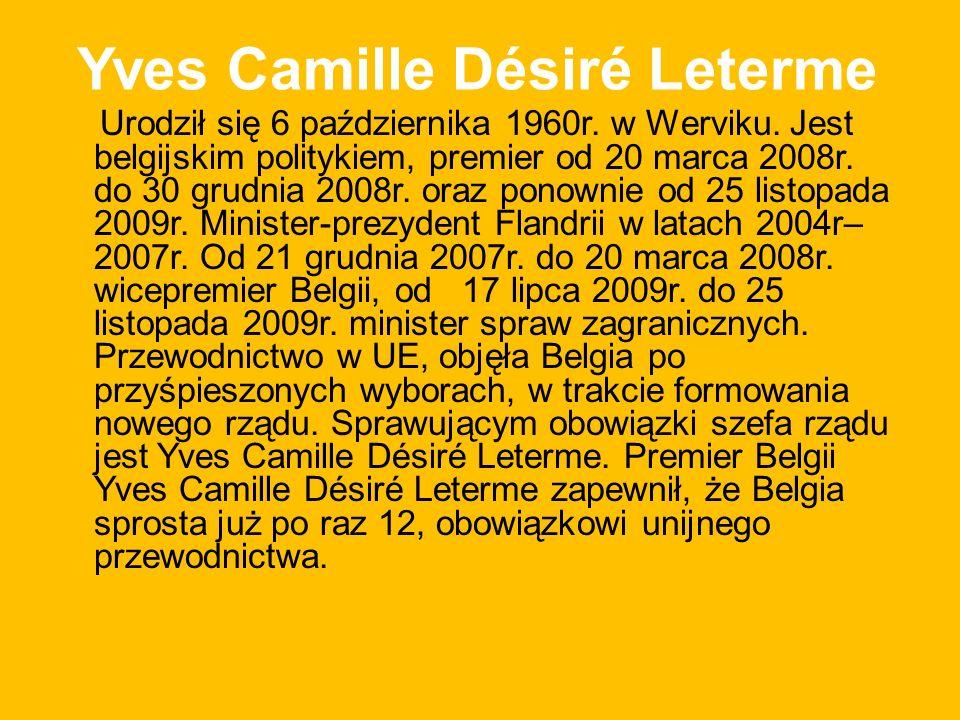 Yves Camille Désiré Leterme Urodził się 6 października 1960r.