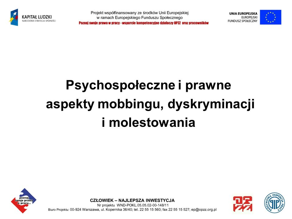 Psychospołeczne i prawne aspekty mobbingu, dyskryminacji i molestowania