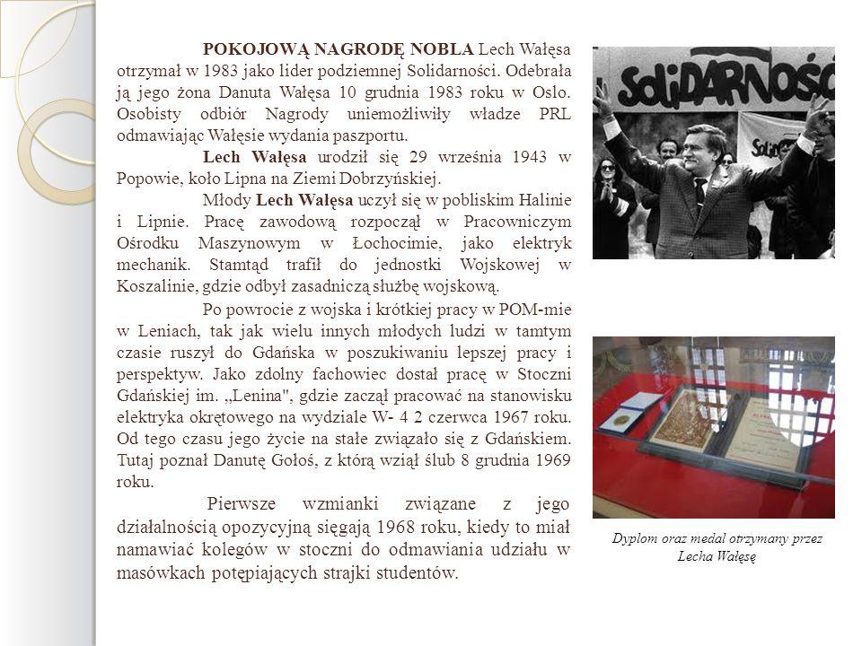 POKOJOWĄ NAGRODĘ NOBLA Lech Wałęsa otrzymał w 1983 jako lider podziemnej Solidarności. Odebrała ją jego żona Danuta Wałęsa 10 grudnia 1983 roku w Oslo