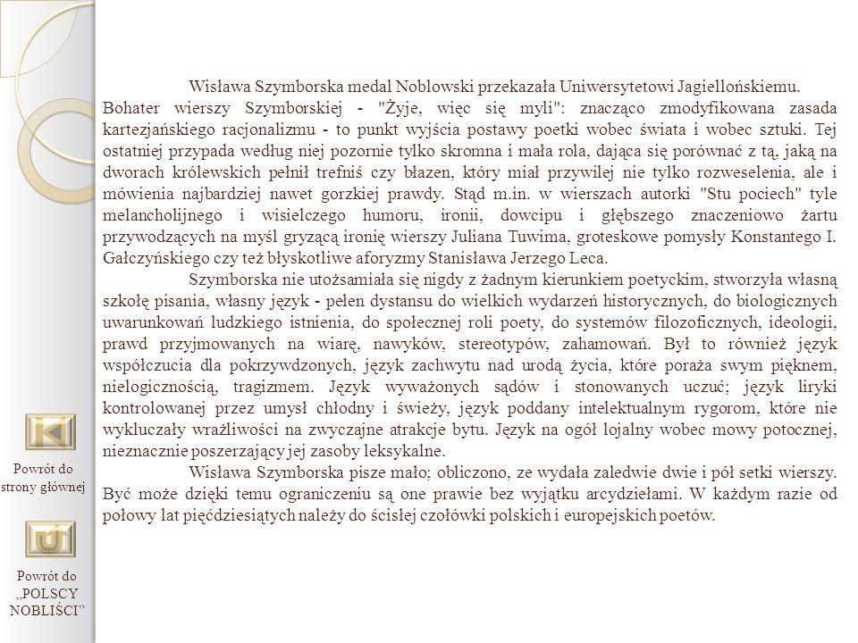 Wisława Szymborska medal Noblowski przekazała Uniwersytetowi Jagiellońskiemu. Bohater wierszy Szymborskiej -