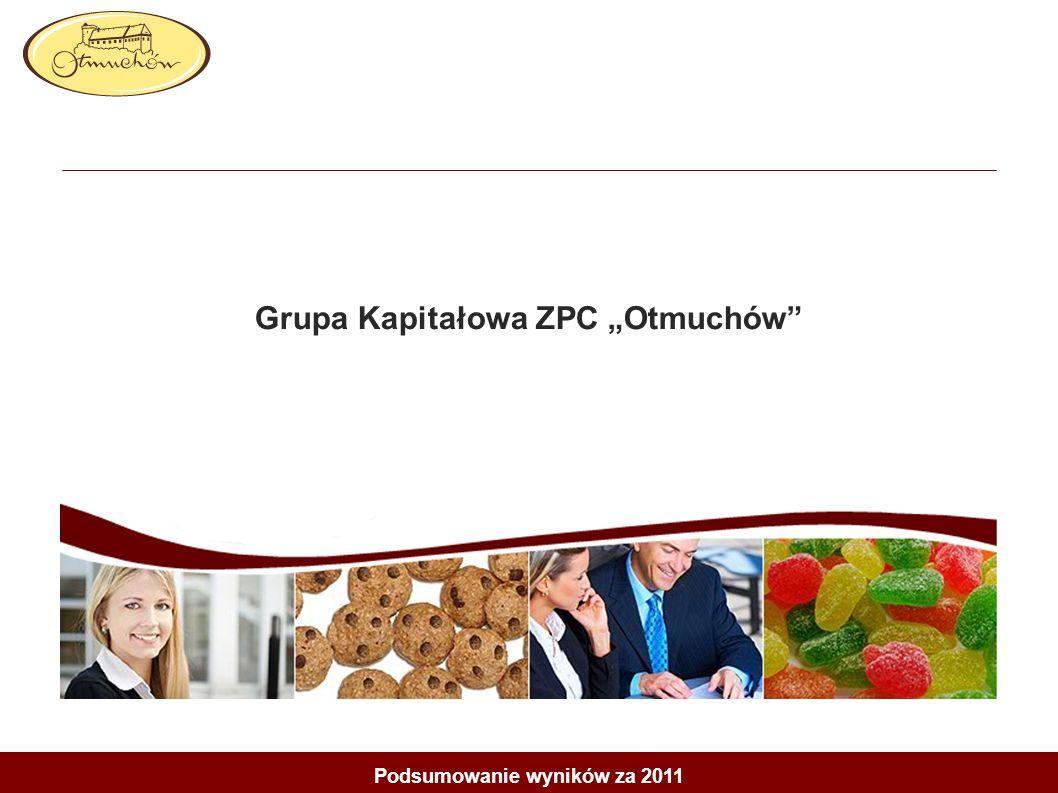 Grupa Kapitałowa ZPC Otmuchów Podsumowanie wyników za 2011
