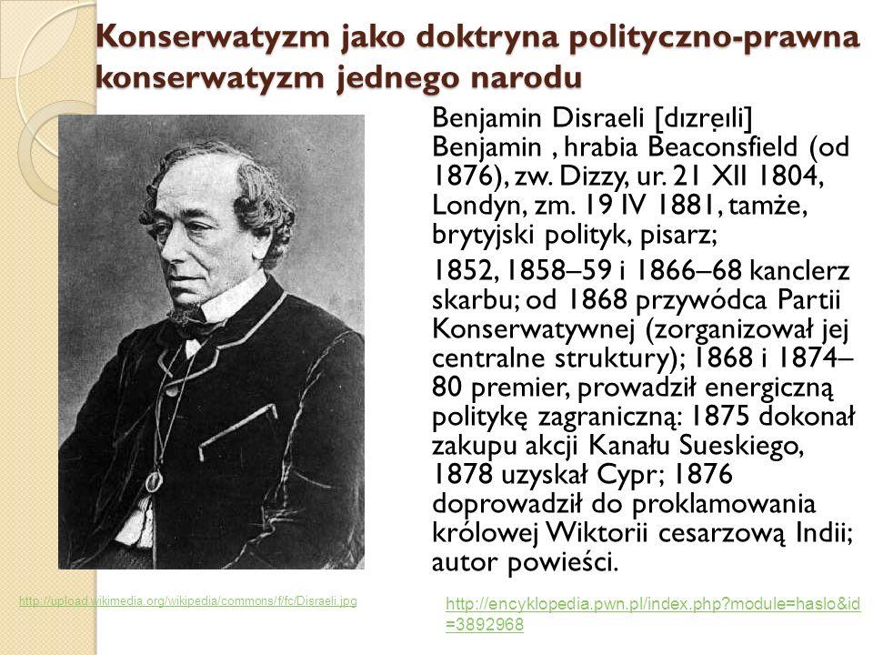 Benjamin Disraeli [dızre ̣ ıli] Benjamin, hrabia Beaconsfield (od 1876), zw. Dizzy, ur. 21 XII 1804, Londyn, zm. 19 IV 1881, tamże, brytyjski polityk,