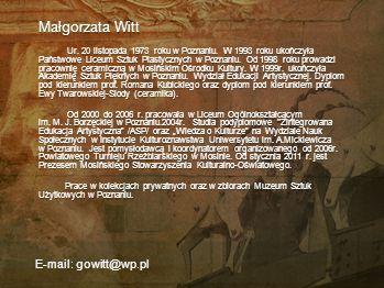 Wichna Sierakowska Postać historyczna, chociaż tajemnicza.