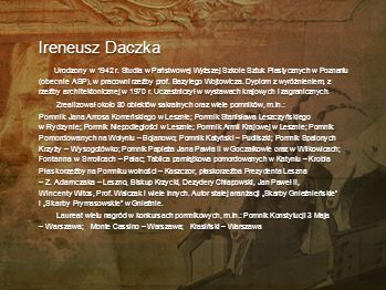 Włodzimierz Ćwir Okno Rzeźba ceramiczna powstała w ramach Pogranicza Kultur w Zdunach. Nawiązuje do wieloletniego współistnienia ze sobą społeczności