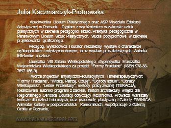 Mariola Kalicka Halszka z Ostroga Elżbieta Katarzyna z Ostrogskich zwana Halszką była córką Beaty Kościelskiej i księcia Ili Ostrogskiego. Była dziedz