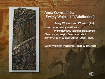 Anna Krzymańska Wielkopolska w Unii Europejskiej Rzeźba nawiązuje do wydarzenia historycznego, jakim było wejście Polski do Unii Europejskiej. Wielkop