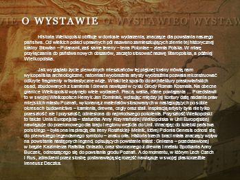 Historia Wielkopolski obfituje w doniosłe wydarzenia, znaczące dla powstania naszego państwa.