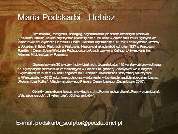 Michał Niedźwiedź DOBRAWA - wizja Chrześcijaństwa Polskiego Moją pracą na wystawę jest postać historyczna Dobrawy żona Mieszka I, postać silnie związa
