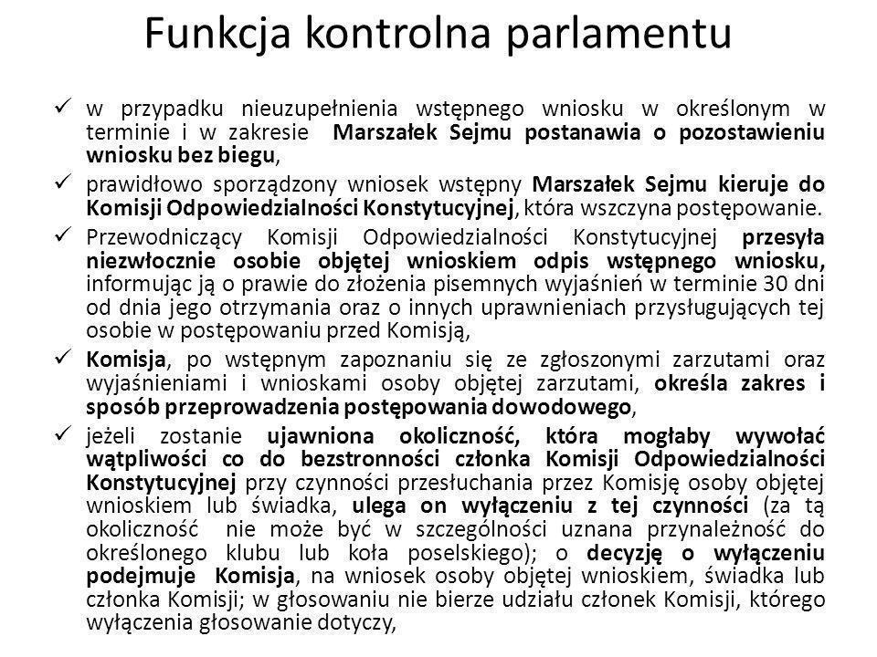 Funkcja kontrolna parlamentu w przypadku nieuzupełnienia wstępnego wniosku w określonym w terminie i w zakresie Marszałek Sejmu postanawia o pozostawi