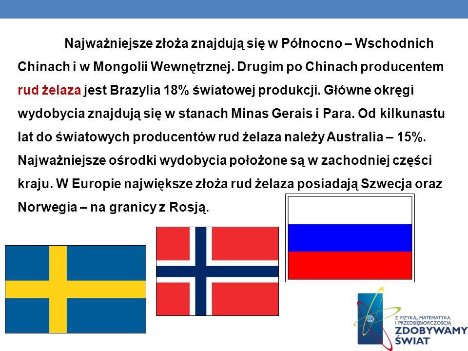 Najważniejsze złoża znajdują się w Północno – Wschodnich Chinach i w Mongolii Wewnętrznej. Drugim po Chinach producentem rud żelaza jest Brazylia 18%
