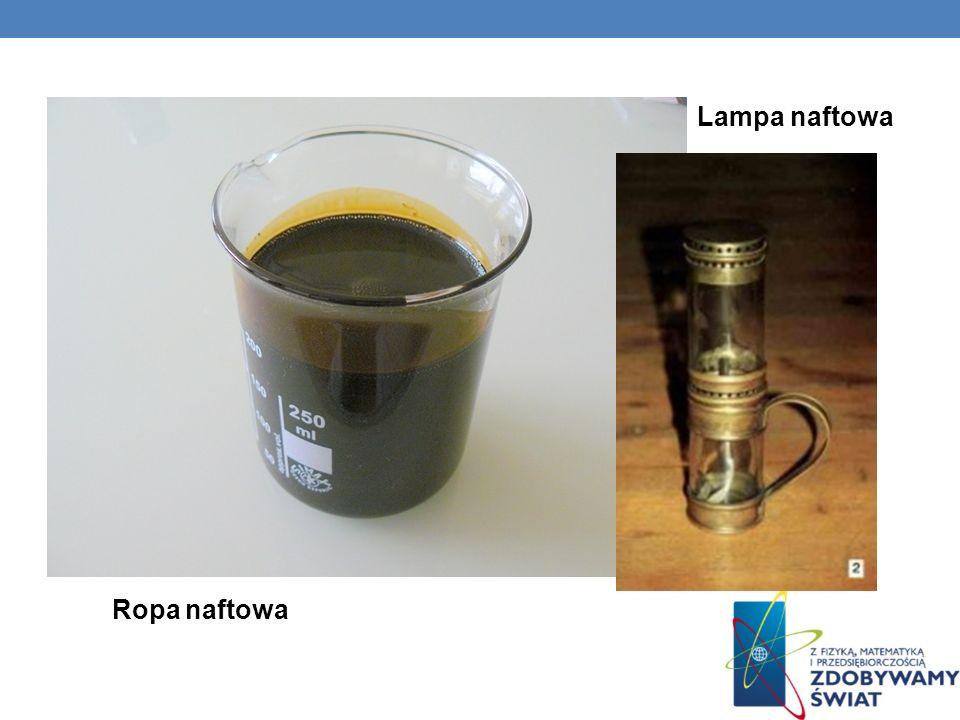 Ropa naftowa Lampa naftowa