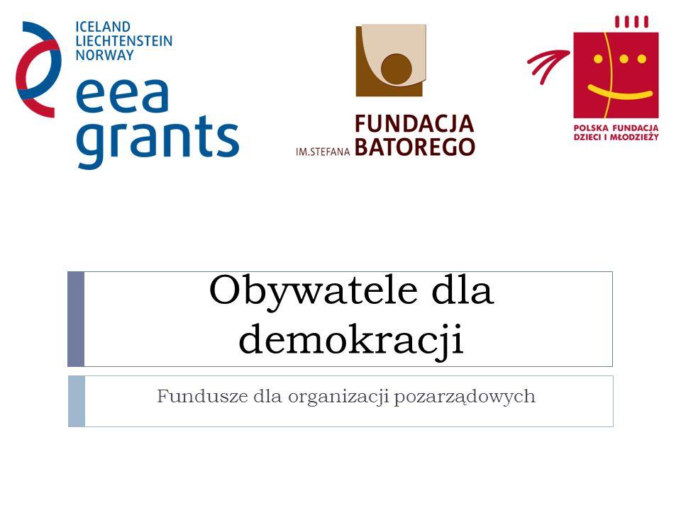 Obywatele dla demokracji Fundusze dla organizacji pozarządowych