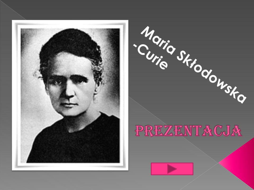Maria Skłodowska -Curie