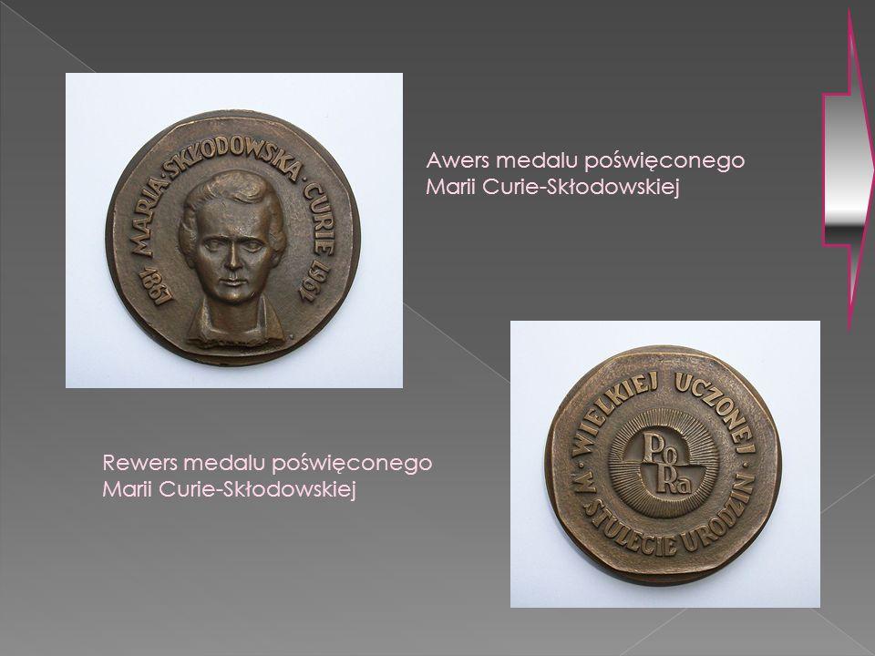 Awers medalu poświęconego Marii Curie-Skłodowskiej Rewers medalu poświęconego Marii Curie-Skłodowskiej