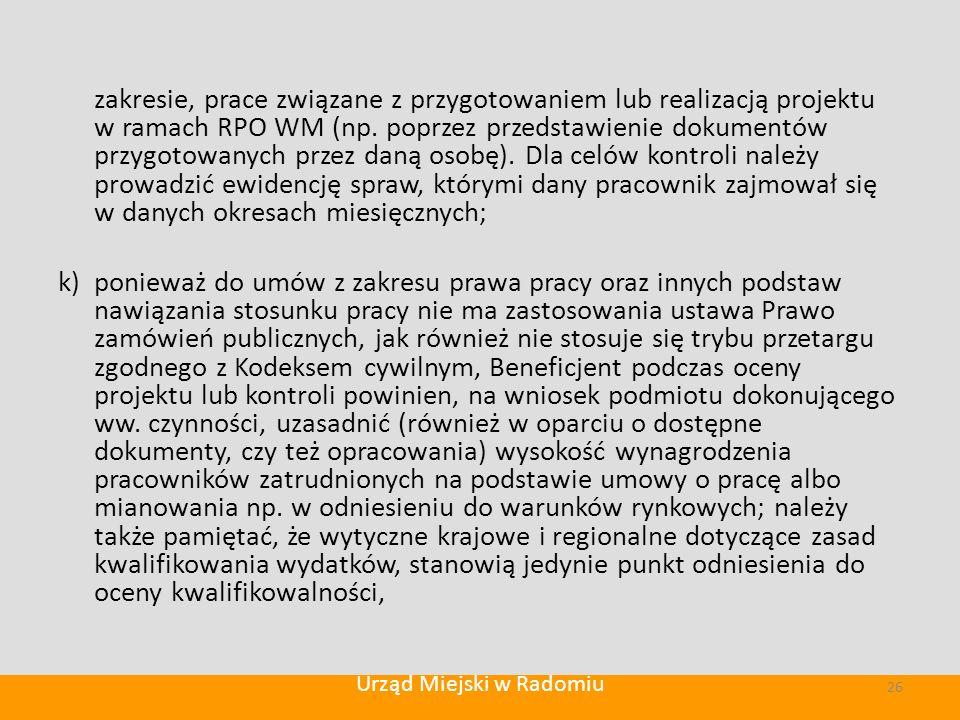 zakresie, prace związane z przygotowaniem lub realizacją projektu w ramach RPO WM (np.