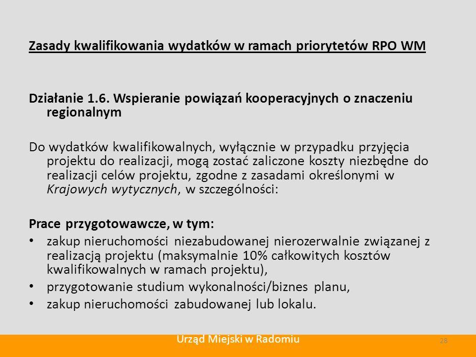 Zasady kwalifikowania wydatków w ramach priorytetów RPO WM Działanie 1.6.