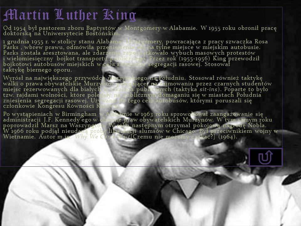 Martin Luther King Od 1954 był pastorem zboru Baptystów w Montgomery w Alabamie. W 1955 roku obronił pracę doktorską na Uniwersytecie Bostońskim. 1 gr