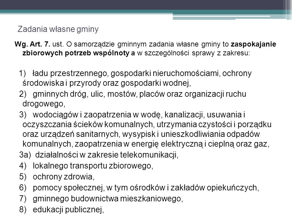 Zadania własne gminy Wg. Art. 7. ust.