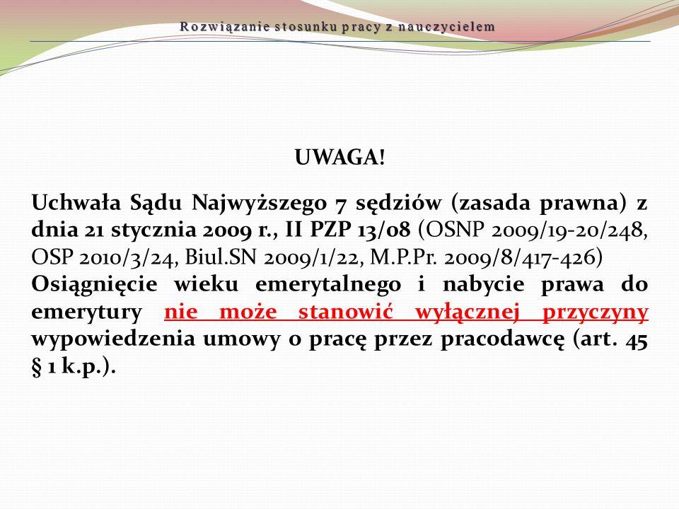 UWAGA! Uchwała Sądu Najwyższego 7 sędziów (zasada prawna) z dnia 21 stycznia 2009 r., II PZP 13/08 (OSNP 2009/19-20/248, OSP 2010/3/24, Biul.SN 2009/1