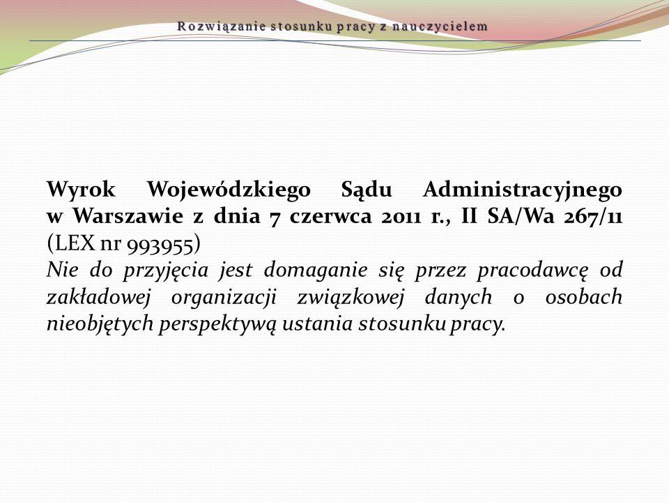 Wyrok Wojewódzkiego Sądu Administracyjnego w Warszawie z dnia 7 czerwca 2011 r., II SA/Wa 267/11 (LEX nr 993955) Nie do przyjęcia jest domaganie się p