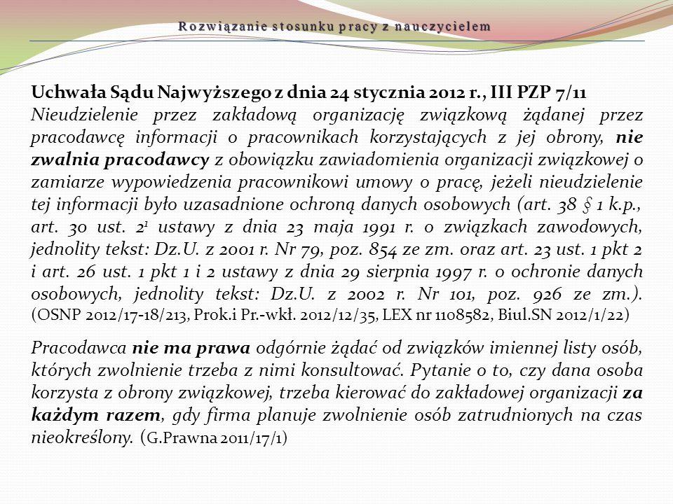Uchwała Sądu Najwyższego z dnia 24 stycznia 2012 r., III PZP 7/11 Nieudzielenie przez zakładową organizację związkową żądanej przez pracodawcę informa