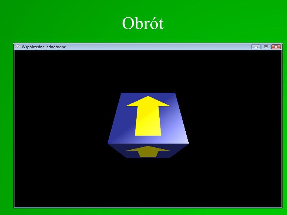 Obrót Obrót wokół osi X o kąt : float a = MathHelper.ToRadians(30); float cosa = (float)Math.Cos(a); float sina = (float)Math.Sin(a); Matrix macierz =