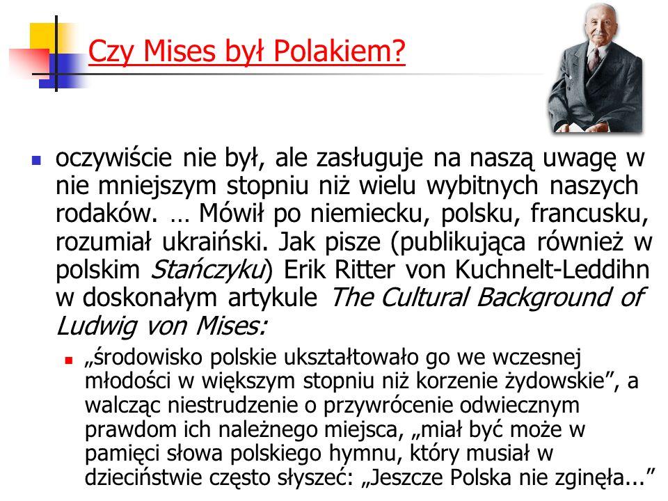 Czy Mises był Polakiem.